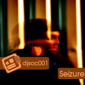 DJSoc 001: Seizure