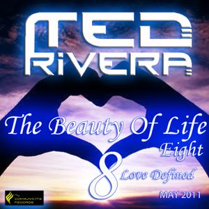 "The Beauty Of Life 8 "" Love Defined """