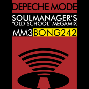 Depeche Mode - SoulManager's 'Old School' Megamix by