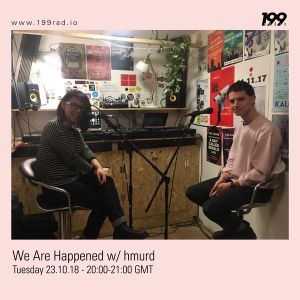 23/10/18 - We Are Happened w/ humrd