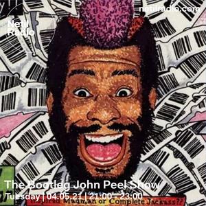 The Bootleg John Peel Show - 4th May 2021