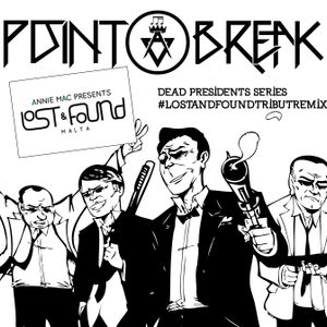 POINT BREAK DEAD PRESIDENTS SERIES CHAPTER 1 #LOSTANDFOUND TRIBUTE MIX
