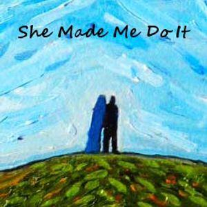 |MIXTAPE|She Made Me Do It|Side B|