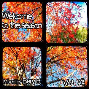 Welcome To The Season - Vol 01 ( Mixed by Bery B 2012)