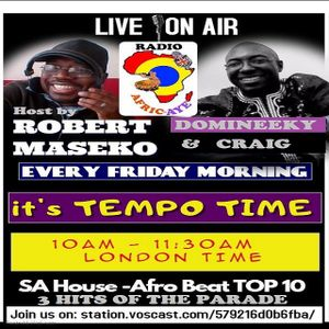 TEMPO TIME FINAL SHOW 2017 PRODUCED AND HOST BY ROBERT MASEKO COST BY CRAIG.RADIOAFRIC-AYE151217