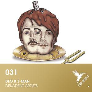 DEKADENT Schallplatten Podcast 31: deo & z-man live-set
