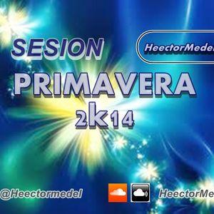 Sesion Primavera 2K14