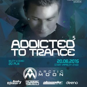 Addicted To Trance #5 - 20.06.2015 Alter Ego Club - mixed by Stettiner
