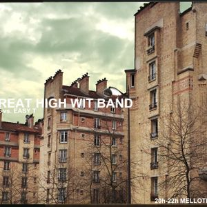 The Great High Wit Band #13