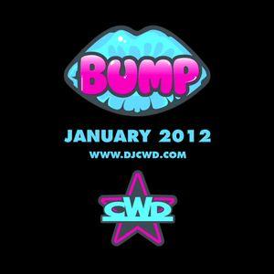 CWD - Bump Mix January 2012 (12/01/12)