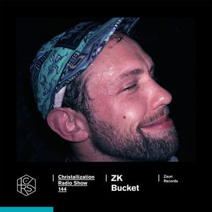 Christallization #144 with Kristijan Molnar and ZK Bucket