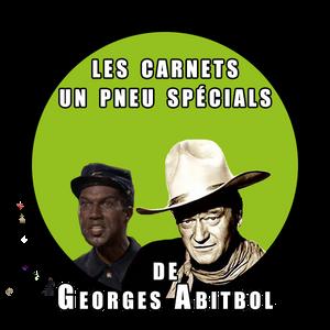 Les Carnets Très Spécials de Georges Abitbol - Spéciale 103.4 FM (juin 2015)