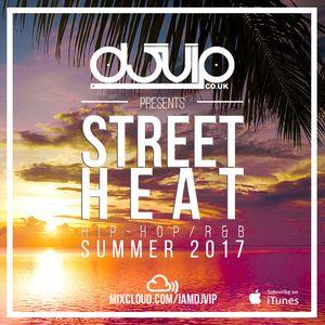 Street Heat - Hip-Hop/R&B - Summer 2017