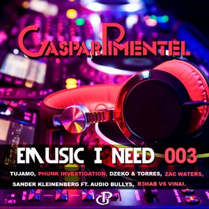 Gaspar Pimentel Presents [EMusic, I Need - 003]