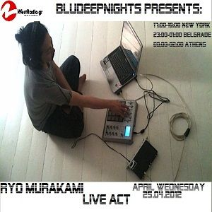 BluDeepNights on Westradio Vol.5 Aleksandar Savkovic and Ryo Murakami (live act)