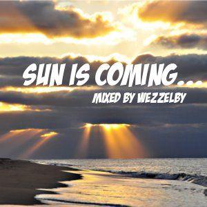 Sun is coming...