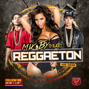Mix By Blacko Reggaeton 115 2019