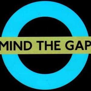 Mind the Gap pt 2 .7.3.21