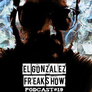 El Gonza Freak Show #19 (13-12-12)