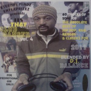 ITS THAT CLUB BANGER volume 4 (60 Tracks Of Some Of The Best 2011 Hip Hop, Reggae, R&B, & Classics!)