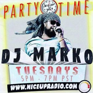 Party Time with Dj Marko on Nice Up Radio 11/21/17