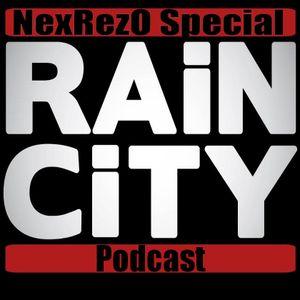 "NexRezO Special "" RAIN CITY II "" - 5 Mai 2012"