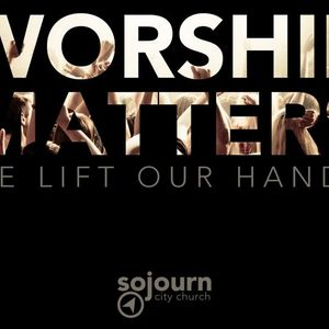Worship Matters - We Pour Out Our Hearts - Pastor Jeremy Draper - 2.28.15