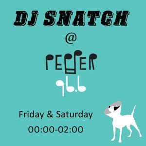 DJ SNATCH @PEPPER 96.6 (11.07.2015)