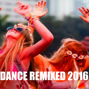 DANCE CLUB REMIXED HITS 2016 - CAKE BY THE HITS