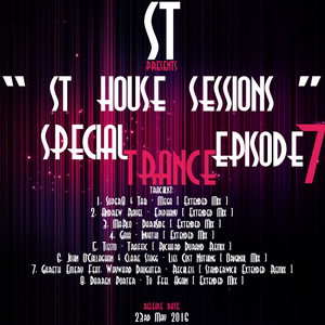 """"""" St House Sessions """" Special Trance Episode 74"""