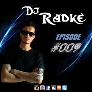 Dj Radke - EPISODE #009