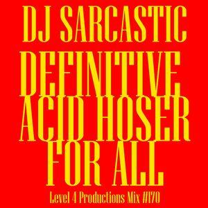 Definitive Acid Hoser For All Vol. 2