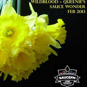 Wildblood + Queenie's Saucy Mix - Feb 2013