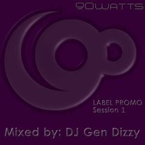 Gen Dizzy - 90Watts Label Promo DJ set - session 1 - Oct.10.2011.mp3