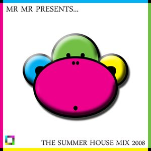 Mr Mr Presents... The Summer House Mix 2008