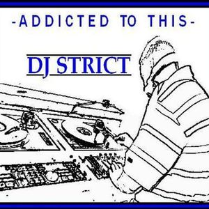 DJ Strict - Addicted To This (2005)