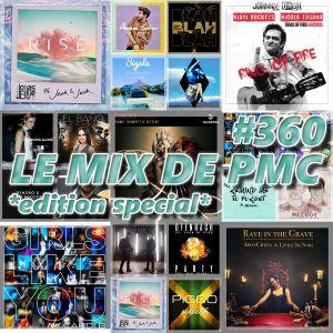 LE MIX DE PMC #360 *EDITION SPECIAL*