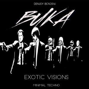 BUKA-EXOTIC VISIONS-RAVAL # SET Completo
