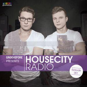 Groovefore - Housecity Radio #001