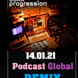 dokk progression 14.01.21 Podcast Global Remix