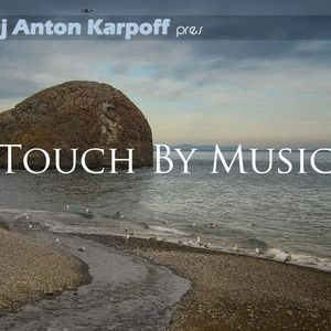 Touch By Music Radioshow 96 Armin Van Buuren's Mirage Deluxe Special