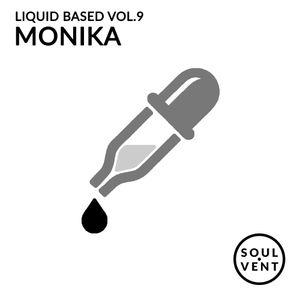 Liquid Based Vol. 9 - Monika