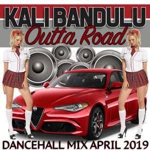 KALI BANDULU - Outta Road Mix CDs (April 2019)