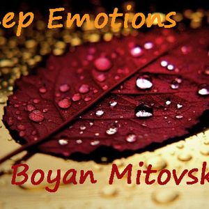 Boyan Mitovski - Deep Emotions (September 2012)
