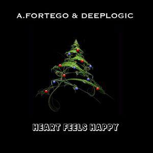 A.Fortego & Deeplogic - Heart Feels Happy (New Year 2016)