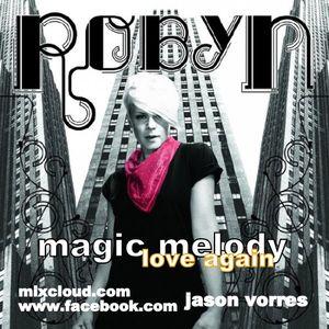 MAGIC MELODY  love again