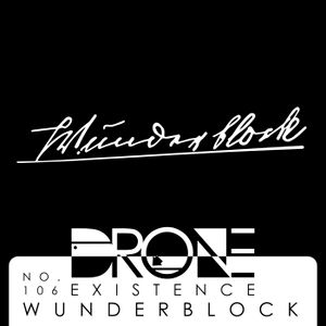 Drone Podcast 106 - Wunderblock