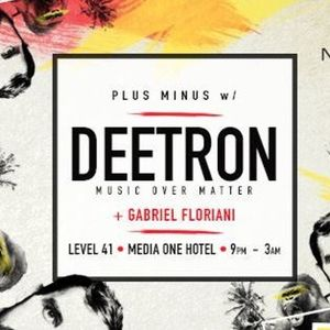 Warm up to Deetron @ Level 41, Dubai (18.03.16)