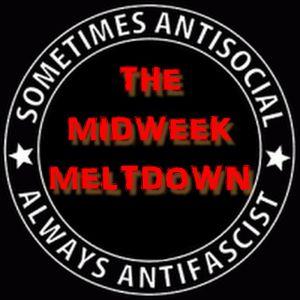 9.11.16 The Midweek Meltdown