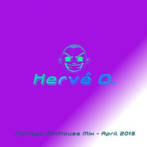 MixTape MiniHouse Mix - April 2016